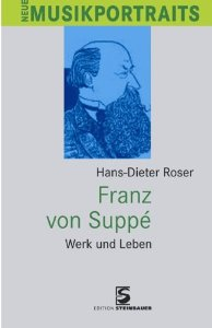 Hans-Dieter Roser's Suppé biography.