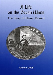 Andrew Lamb's book on Henry Russell.