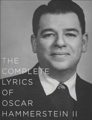 The edition of the Complete Lyrics of Oscar Hammerstein.