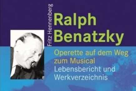New Benatzky Biography by Fritz Hennenberg