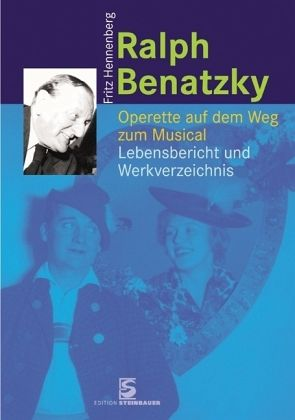 The new Benatzky biograohy by Hennenberg.