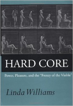 "Linda Williams's porn study classic ""Hard Core,"" published by the University of California Press."