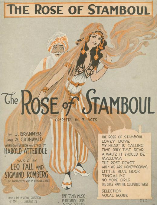 """Notendeckblatt der englischsprachigen Ausgabe von Leo Falls """"The Rose of Stamboul"""" mit Extramusik vom Sigmund Romberg."""