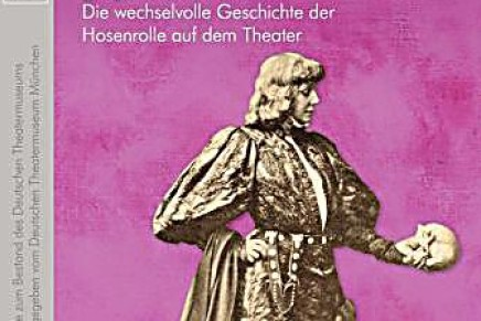 Cross-Dressing in Operetta: A New Catalogue from Munich
