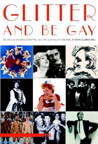"The cover of the ""Glitter and be Gay"" book."