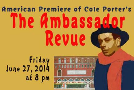 "Reviving Cole Porter's ""The Ambassador Revue"""