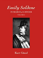 Emily Soldene's theatrical recollections, edited by Kurt Gänzl.