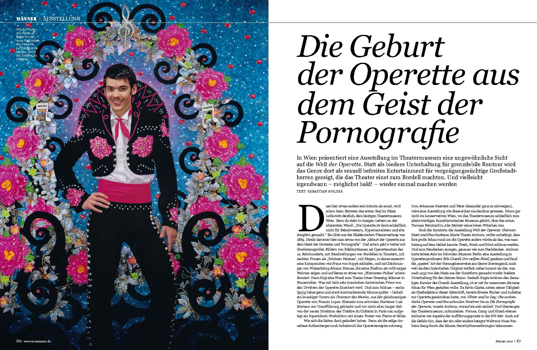 "A feature story in MÄNNER magazine dealing with operetta and the exhibition ""Welt der Operette"" at the Theatermuseum Wien."
