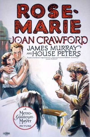 "Poster for the 1928 film version with the young Joan Crawford in one of her first ""Western"" roles."