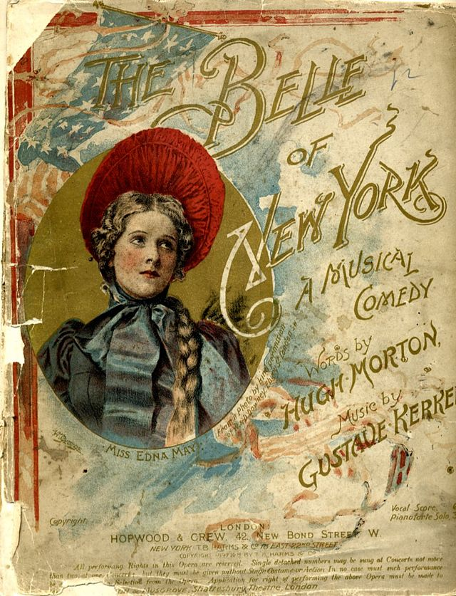 "Kerker's most successful show, ""The Belle of New York""."
