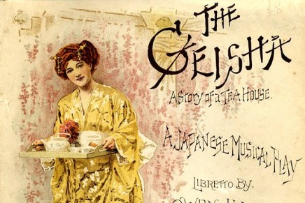 THE GEISHA, a story of a tea house Japanese musical play in 2 acts