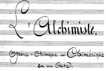 """L'Alchimiste"" at the Opéra de Barie"