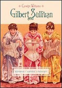 "Carolyn Williams's ""Gilbert & Sullivan"" book."