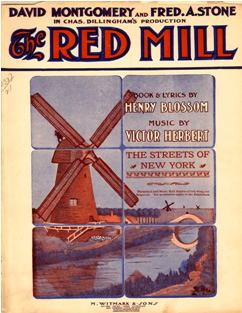 "Victor Herbert's ""The Red Mill""."