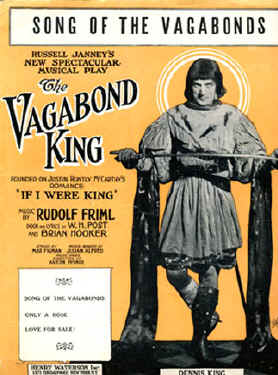 "Sheet music cover for ""The Vagabond King""."