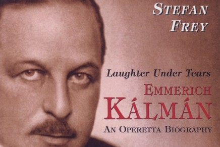 Stefan Frey's Biography of Emmerich Kálmán – in English