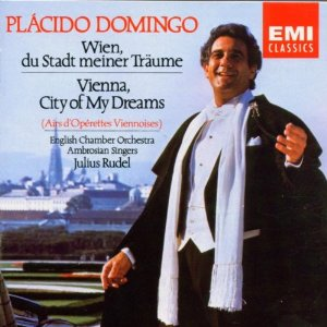 "This is what opera tenors singing operetta albums looked like one generation earlier: Placido Domingo's ""Vienna, City of My Dreams"" (EMI)."