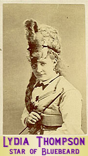 "Lydia Thompson in Offenbach's ""Bluebeard."""