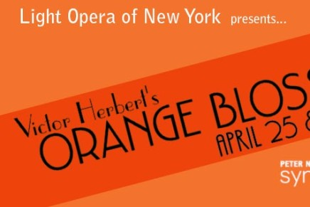 """Orange Blossoms"": Performed by Light Opera of New York"