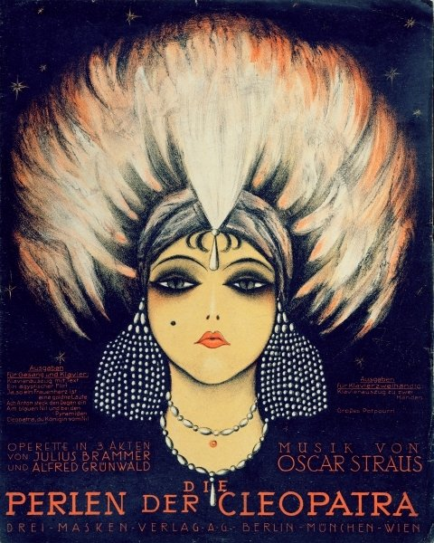 "Cover for the vocal score of ""Die Perlen der Cleopatra,"" by Oscar Straus."