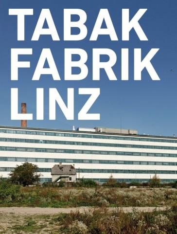 The Tabakfabrik Linz.