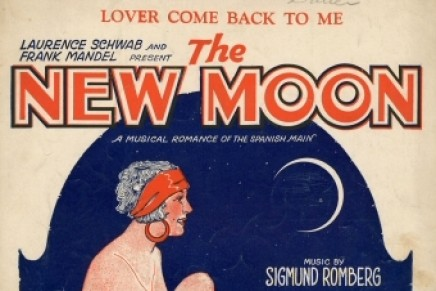 THE NEW MOON: A Romantic musical play by Oscar Hammerstein & Sigmund Romberg