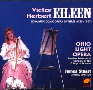 "The Ohio Light Opera version of ""Eileen,"" recorded in 1997."