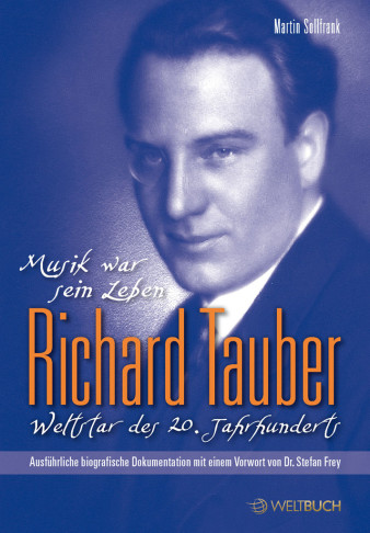 The new Richard Tauber biography by Martin Sollfrank.