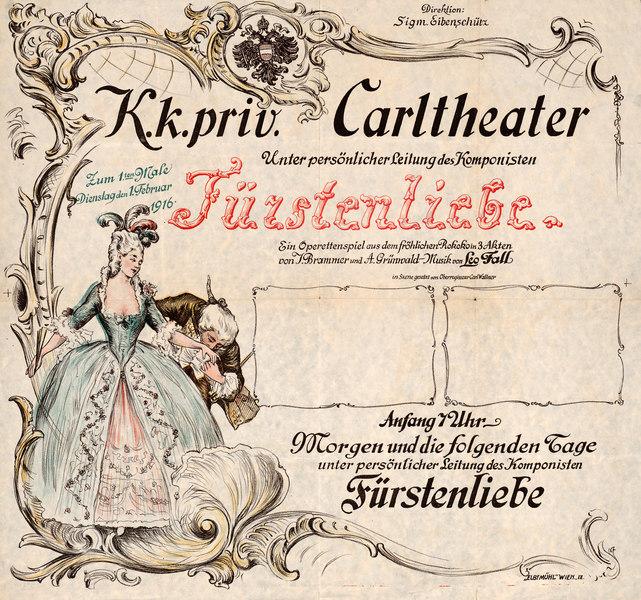 "Advertisment for Leo Fall's 1916 nostalgic operetta ""Fürstenliebe."""