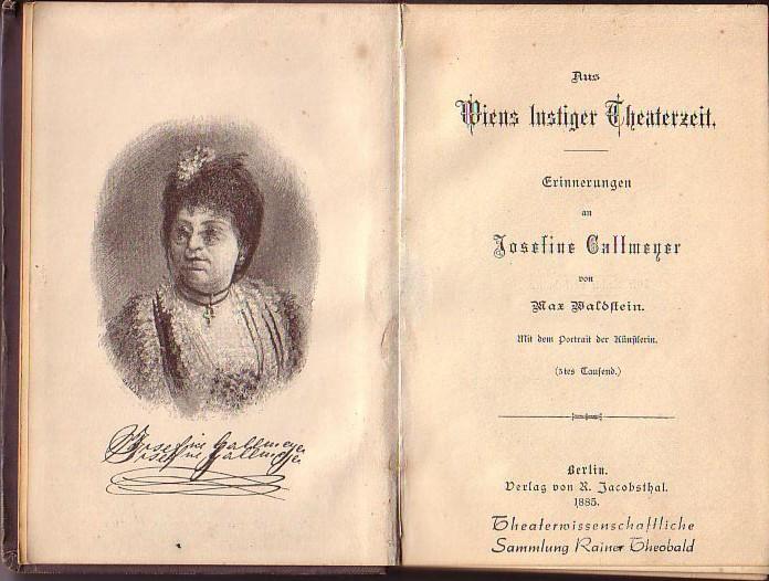 """Waldstein's """"Erinnerungen an Josefine Gallmeyer"""", 1885."""