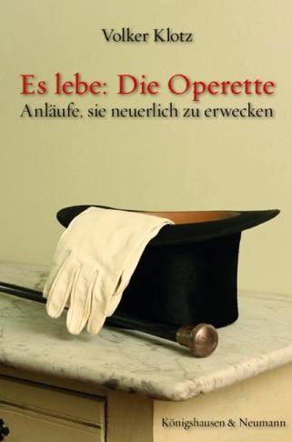 """Cover of Volker Klotz's """"Es lebe: Die Operette""""."""