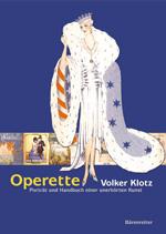 """Cover of the 2004 edition of Klotz's """"Operette: Porträt und Handbuch einer unerhörten Kunst."""""""