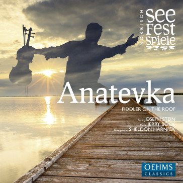 "The cover of the 2014 Mörbisch recording of ""Anatevka."""