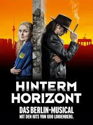 "Poster for the East/West Berlin Wall musical ""Hinterm Horizont."""