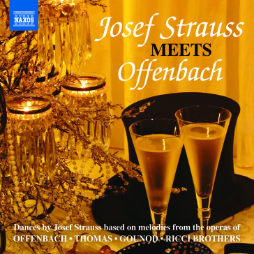 """Cover of the Naxos CD """"Josef Strauss Meets Offenbach""""."""