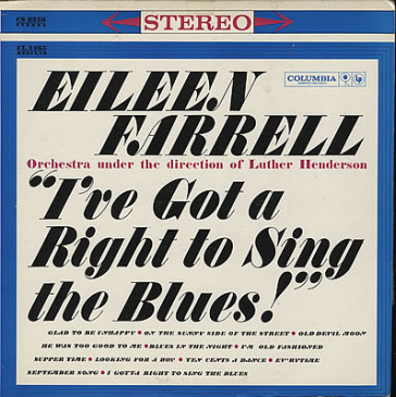 "The cover for Eileen Farrell's LP ""I've Got A Right To Sing The Blues."""