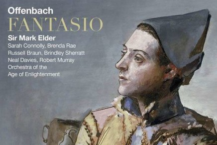 """Offenbach's Bavarian Romp """"Fantasio"""" – Finally On Disc And Complete"""