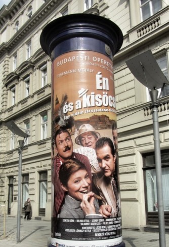 "Advertisement for the new production of ""Me and My Little Brother"" at the Budapest Operettszínház 2015."