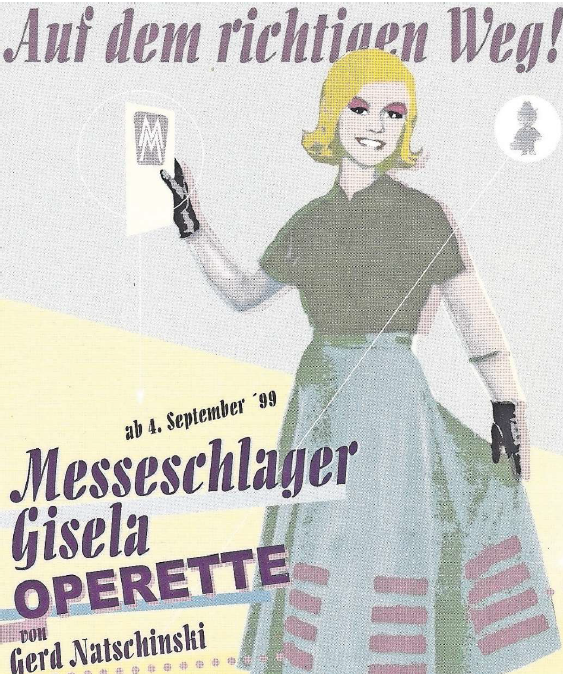 "Poster for the revival of ""Messeschlager Gisela"" in Cottbus, 1998/99. (Photo: Archiv Roland Dippel)"