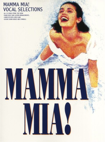 "Vocal selections for the 1999 musical ""Mamma Mia."""