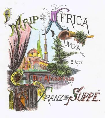 """Sheet music cover for Suppé's """"Die Afrikareise."""""""