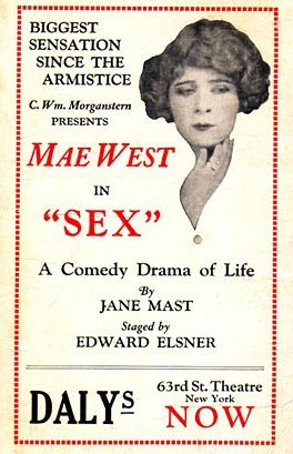 "Poster for Mae West's 1926 play ""Sex."""