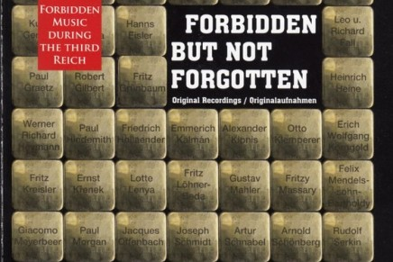 "Forbidden But Not Forgotten: ""Entartete Operette"" In Historic Recordings"
