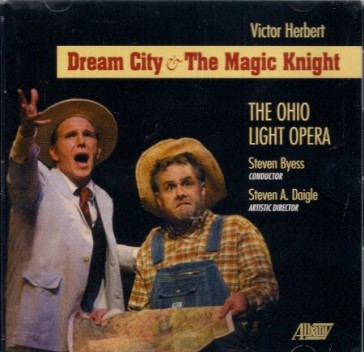 "CD cover for the Ohio Light Opera production of ""Dream City And The Magic Knight."""
