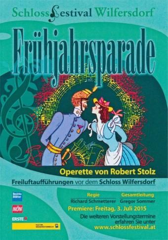 "Poster for ""Frühjahrsparade"" in Schloss Wilfersdorf, 2015."