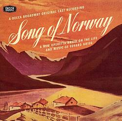 "The original 1944 cast album of ""Song of Norway,"" re-released on Decca Broadway."