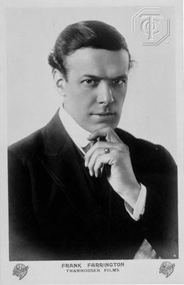 Frank Farrington started his career on Broadway in Kálman and Leo Fall operettas, before becoming a Hollywood silent movie star.