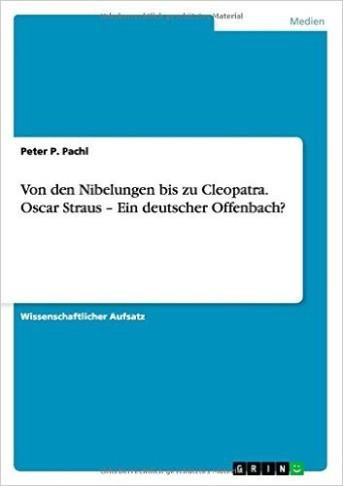 Peter Pachel's Oscar Straus book.