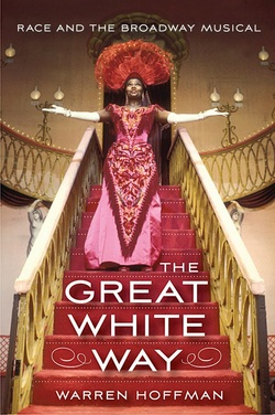 "Warren Hoffman's book ""The Great White Way."""