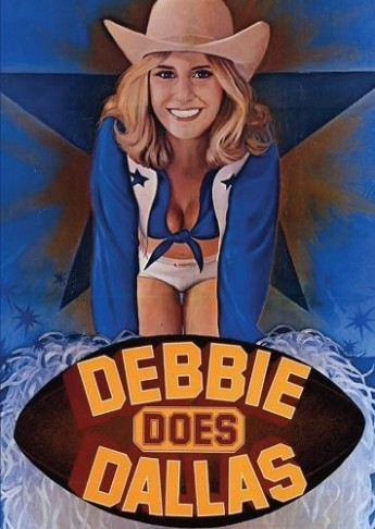 "Poster for the 1978 porn classic ""Debbie Does Dallas."""